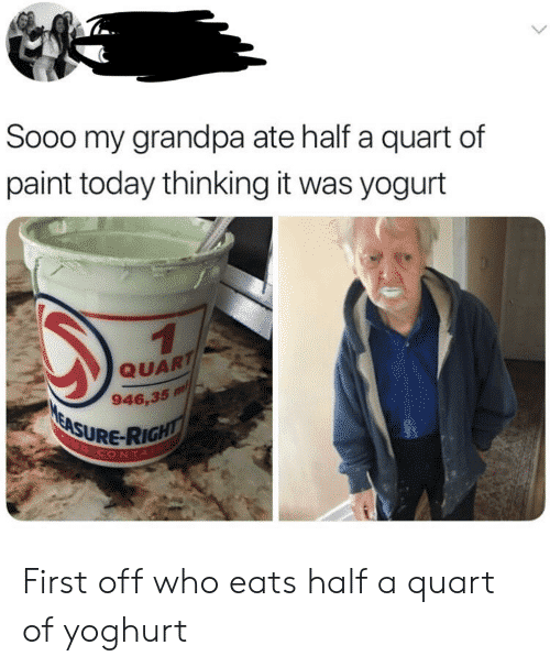 Grandpa Eats Paint